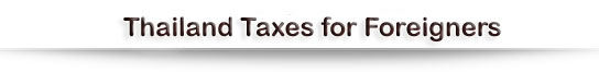 Thailand Taxes for Foreigners