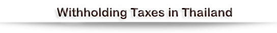 Withholding Taxes in Thailand